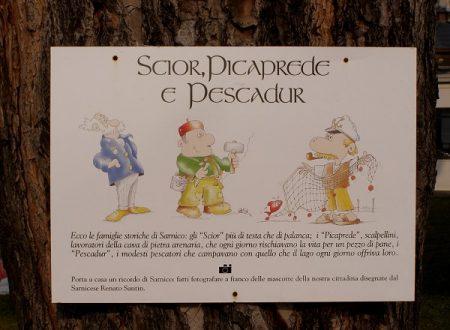 Scior, Picaprede Andrea e Pescadur a Sarnico